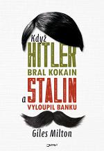 kdyz-hitler-bral-kokain-a-stalin-vyloupil-banku.jpg