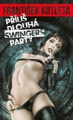 prilis-dlouha-swingers-party.jpg