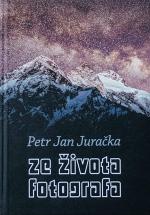 ze_zivota_fotografa_petr_jan_juracka.jpg